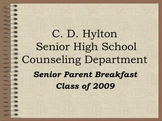C. D. Hylton  Senior High School Counseling Department