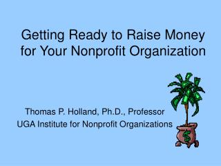 Getting Ready to Raise Money for Your Nonprofit Organization