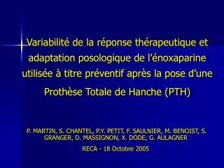 Variabilit  de la r ponse th rapeutique et adaptation posologique de l  noxaparine utilis e   titre pr ventif apr s la p