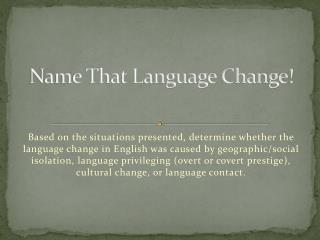Name That Language Change