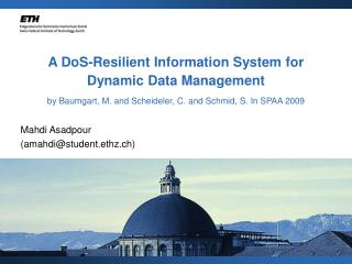 A DoS-Resilient Information System for Dynamic Data Management