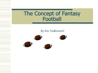 The Concept of Fantasy Football
