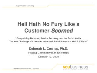 Hell Hath No Fury Like a Customer Scorned