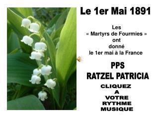 Les    Martyrs de Fourmies    ont  donn   le 1er mai   la France