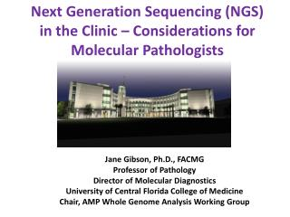 Next Generation Sequencing NGS in the Clinic   Considerations for Molecular Pathologists