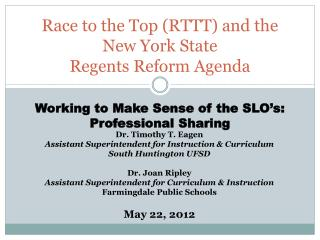 Race to the Top RTTT and the  New York State Regents Reform Agenda
