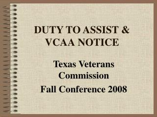 DUTY TO ASSIST  VCAA NOTICE