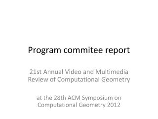 Program commitee report