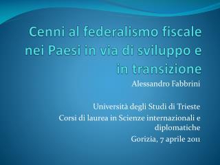 Cenni al federalismo fiscale nei Paesi in via di sviluppo e in transizione