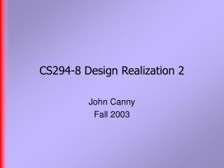 CS294-8 Design Realization 2