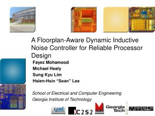 A Floorplan-Aware Dynamic Inductive Noise Controller for Reliable Processor Design