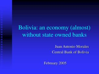 Bolivia: an economy almost without state owned banks
