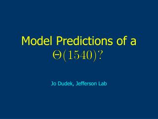 Model Predictions of a