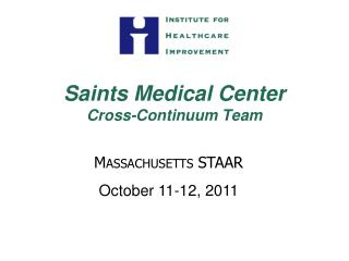 Saints Medical Center Cross-Continuum Team