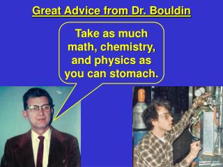Great Advice from Dr. Bouldin