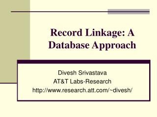 Record Linkage: A Database Approach