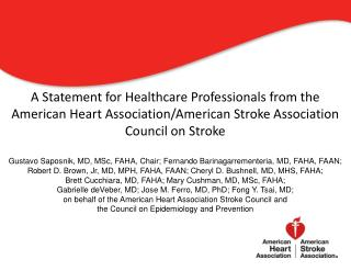 Diagnosis and Management of Cerebral Venous Thrombosis A Statement for Healthcare Professionals from the American Heart