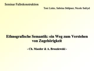 Ethnografische Semantik: ein Weg zum Verstehen von Zugeh rigkeit  - Ch. Maeder  A. Brosziewski -