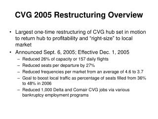 CVG 2005 Restructuring Overview