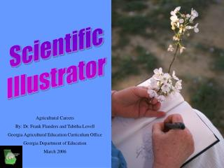 Agricultural Careers By: Dr. Frank Flanders and Tabitha Lovell Georgia Agricultural Education Curriculum Office Georgia