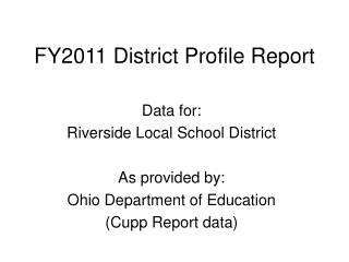 FY2011 District Profile Report