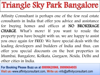 Triangle Group Bangalore#09999620966