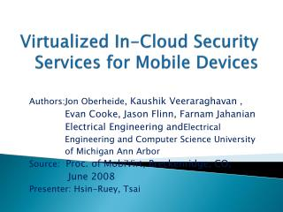 Virtualized In-Cloud Security Services for Mobile Devices