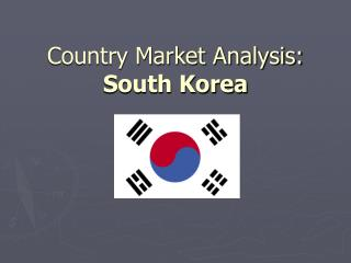 Country Market Analysis: South Korea