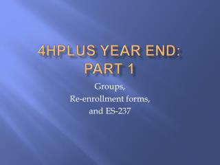 4HPlus Year end: Part 1