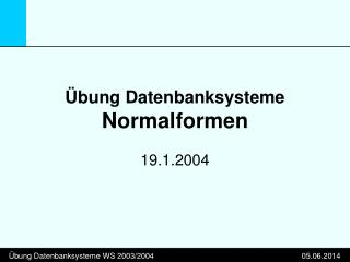 bung Datenbanksysteme Normalformen