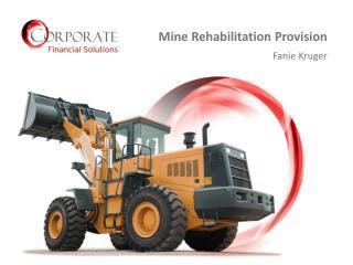 Mine Rehabilitation Provision Fanie Kruger