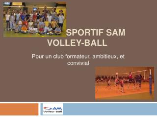 Projet sportif SAM Volley-Ball