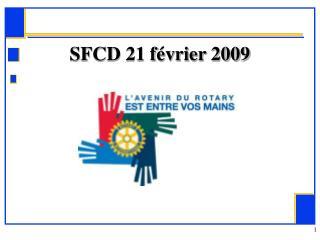 SFCD 21 f vrier 2009