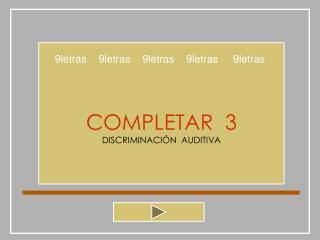 COMPLETAR  3 DISCRIMINACI N  AUDITIVA