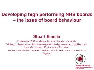 Developing high performing NHS boards   the issue of board behaviour