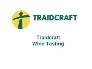 Traidcraft Wine Tasting