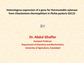 Heterologous expression of a gene for thermostable xylanase from Chaetomium thermophilum in Pichia pastoris GS115