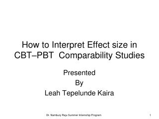 How to Interpret Effect size in CBT PBT  Comparability Studies