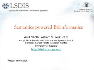 Semantics powered Bioinformatics
