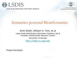 Semantics powered Bioinformatics