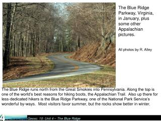 The Blue Ridge Parkway, Virginia, in January, plus some other Appalachian pictures.    All photos by R. Alley