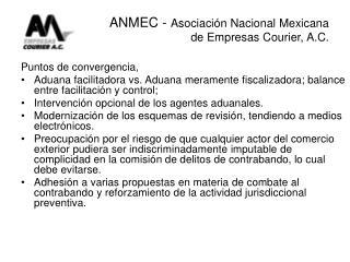 ANMEC - Asociaci n Nacional Mexicana  de Empresas Courier, A.C.