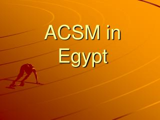 ACSM in Egypt