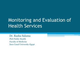 Monitoring and Evaluation of Health Services