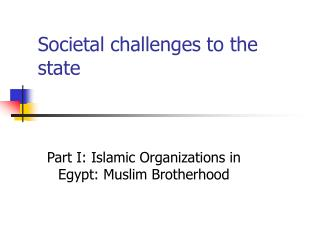 Societal challenges to the state