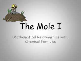 The Mole I