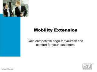 Mobility Extension