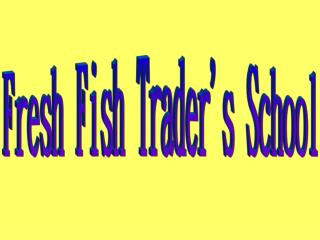 Fresh Fish Traders School