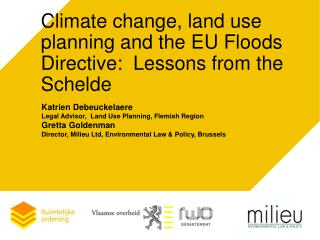 Climate change, land use planning and the EU Floods Directive:  Lessons from the Schelde