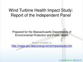 Wind Turbine Health Impact Study: Report of the Independent Panel